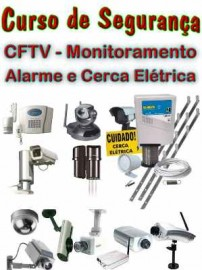 Curso Câmera De Segurança, CFTV + Central de Alarmes